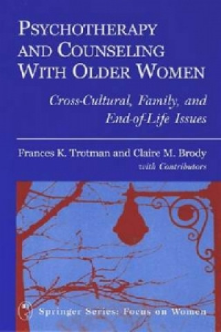 Psychotherapy and Counseling with Older Women