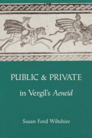 Public and Private in Virgil's
