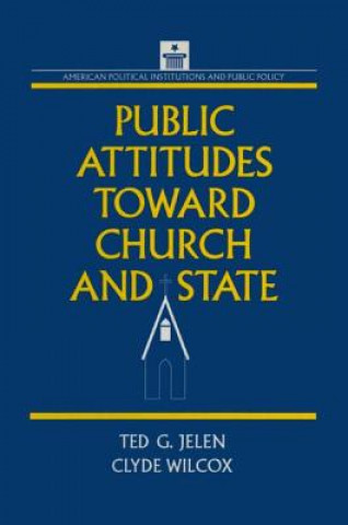 Public Attitudes Toward Church and State