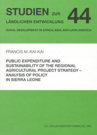 Public Expenditure and Sustainability of the Regional Agricultural Project Strategy