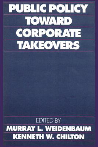 Public Policy toward Corporate Takeovers
