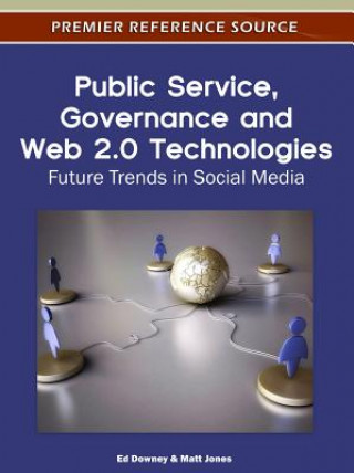 Public Service, Governance and Web 2.0 Technologies