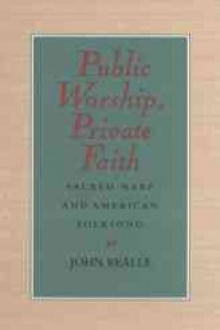Public Worship, Private Faith