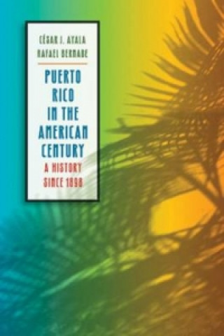 Puerto Rico in the American Century