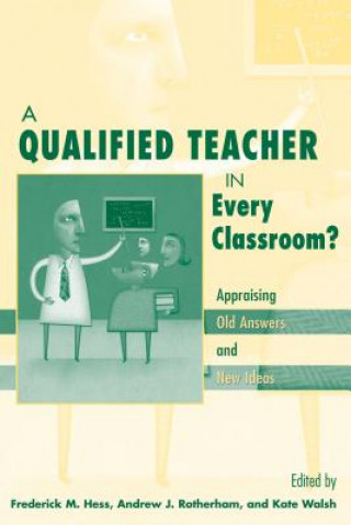 QUALIFIED TEACHER IN EVERY CLASSROOM