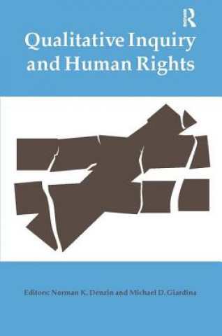 Qualitative Inquiry and Human Rights