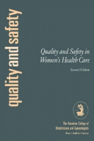 Quality and Safety in Obstetrics and Gynecology