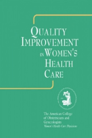 Quality Improvement in Women's Health Care