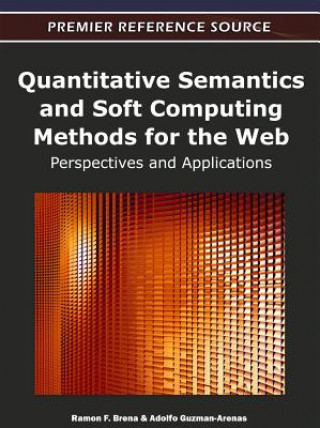 Quantitative Semantics and Soft Computing Methods for the Web