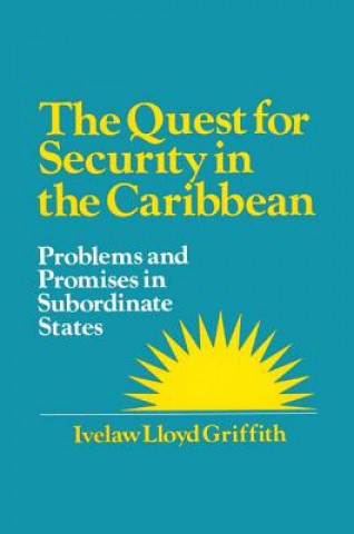 Quest for Security in the Caribbean