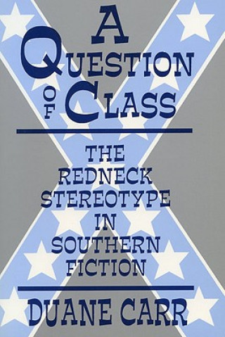 Question of Class the Redneck