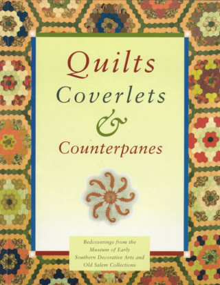 Quilts, Coverlets, and Counterpanes