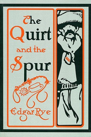 Quirt and the Spur