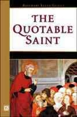 Quotable Saint