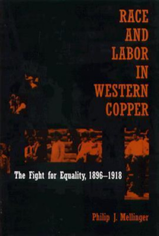 Race and Labor in Western Copper