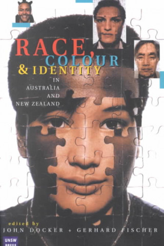 Race, Colour and Identity in Australia and New Zealand