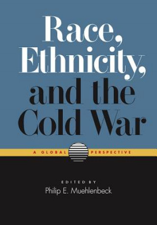 Race, Ethnicity and the Cold War