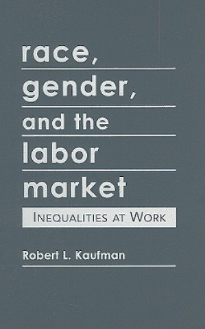 Race, Gender, and the Labor Market