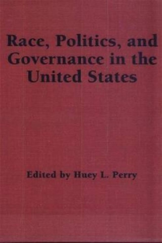 Race, Politics and Governance in the United States