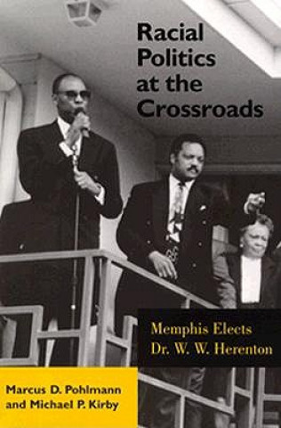 Racial Politics at Crossroads