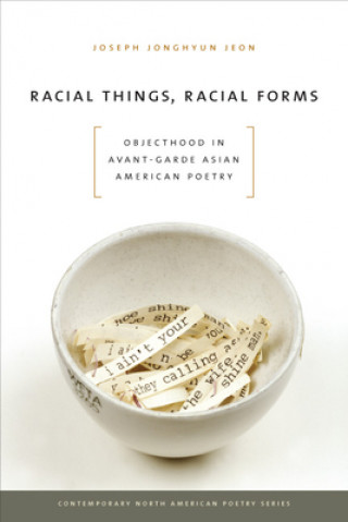 Racial Things, Racial Forms