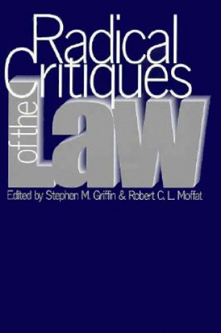 Radical Critiques of the Law