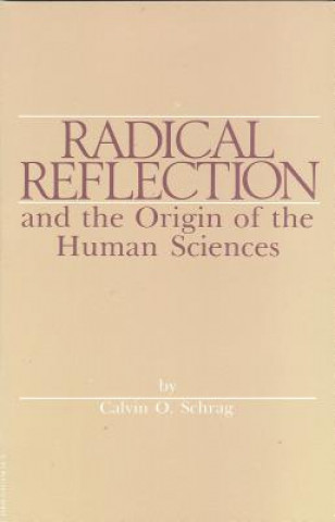 Radical Reflection and the Origin of Human Sciences