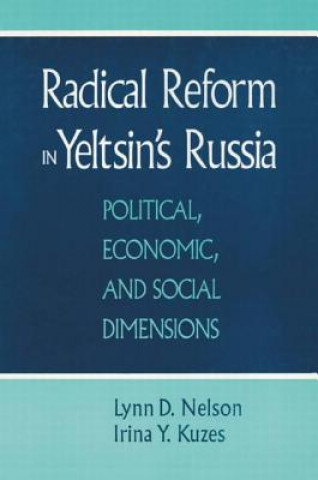 Radical Reform in Yeltsin's Russia