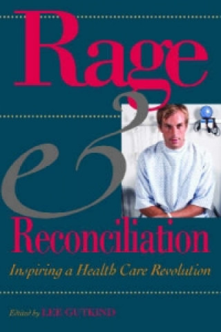 Rage and Reconciliation