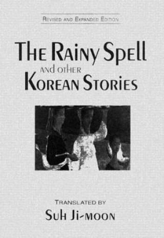 Rainy Spell and Other Korean Stories