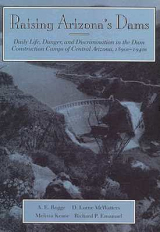 Raising Arizona's Dams