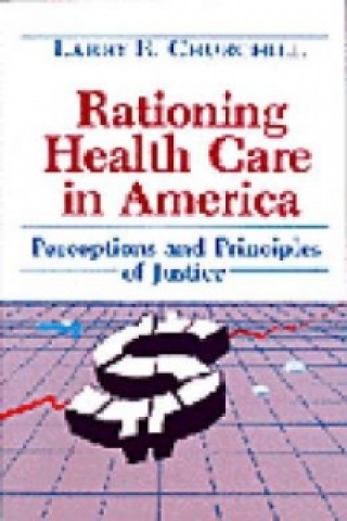 Rationing Health Care in America