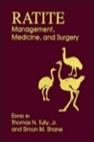Ratite Management, Medicine and Surgery
