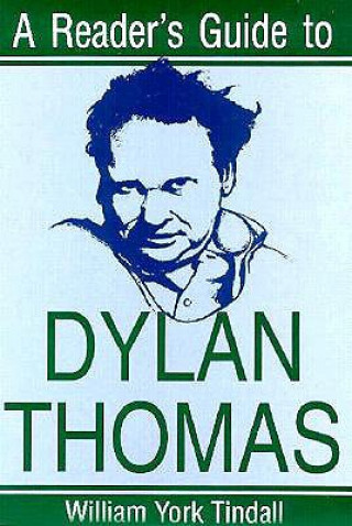 Reader's Guide to Dylan Thomas