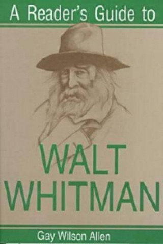 Reader's Guide to Walt Whitman