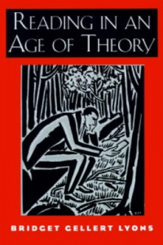 Reading in an Age of Theory
