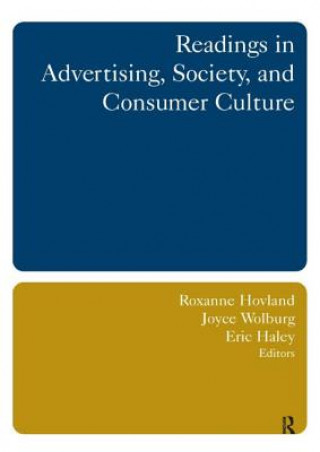 Readings in Advertising, Society, and Consumer Culture
