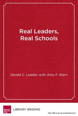 Real Leaders, Real Schools