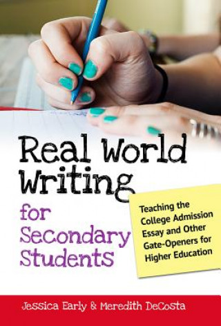 Real World Writing for Secondary Students