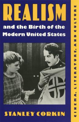 Realism and the Birth of the Modern United States