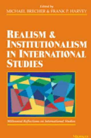 Realism and Institutionalism in International Studies
