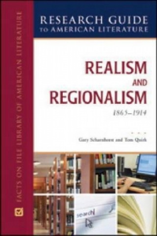 Realism and Regionalism, 1865-1914