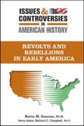 Revolts and Rebellions in Early America