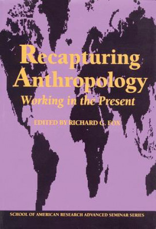 Recapturing Anthropology