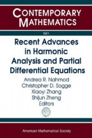 Recent Advances in Harmonic Analysis and Partial Differential Equations