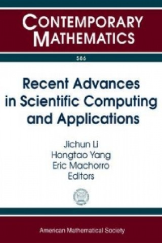 Recent Advances in Scientific Computing and Applications