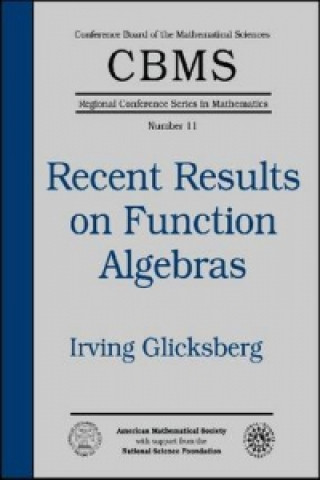 Recent Results on Function Algebras