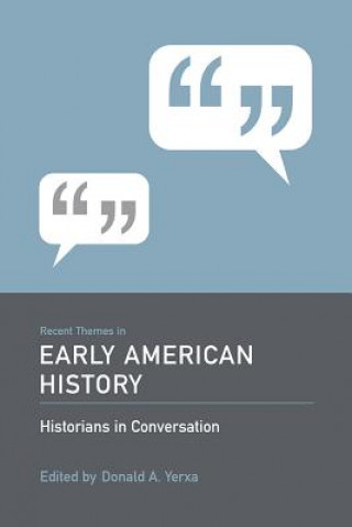 Recent Themes in Early American History