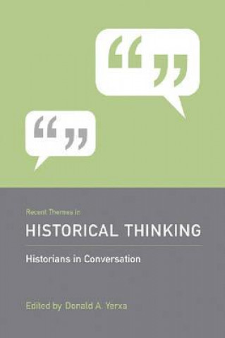 Recent Themes in Historical Thinking