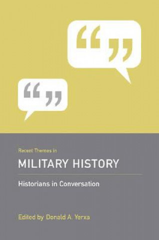 Recent Themes in Military History